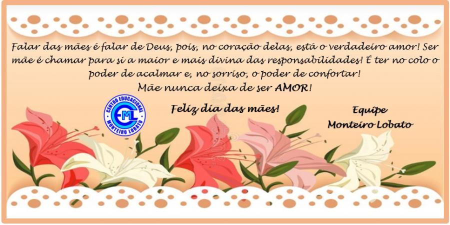 Homenagem do CEML para todas as mães!