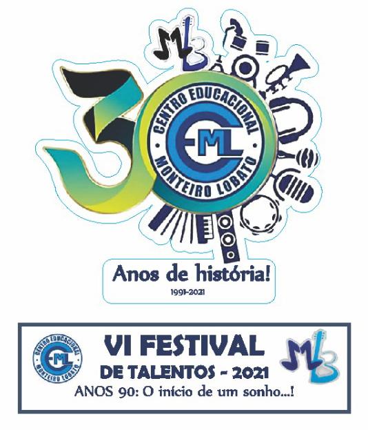 VI FESTIVAL DE TALENTOS 2021- ANOS 90: o INÍCIO DE UM SONHO...!